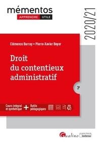 Clémence Barray et Pierre-Xavier Boyer - Droit du contentieux administratif.