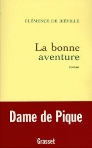 Clémence de Biéville - La bonne aventure.