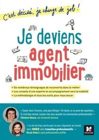 Clémence Dessus et Nicole Robert - Je deviens agent immobilier ! - C'est décidé, je change de job !.