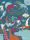 Clémence Dupont - A brief history of life on earth /anglais.