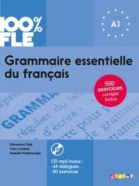 Clémence Fafa et Yves Loiseau - Grammaire essentielle du français A1. 1 CD audio MP3
