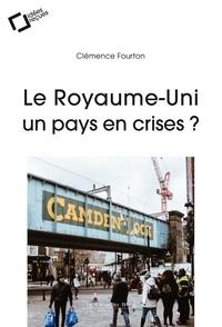 Clémence Fourton - Le Royaume-Uni, un pays en crises ?.
