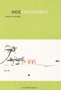 Clémence Gandillot - Indéfinitivement.