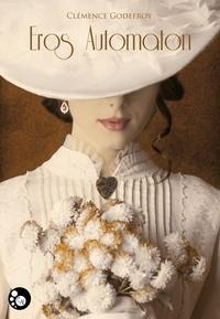 Clémence Godefroy - Eros automaton.