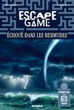 Clémence Gueidan - Escape game : echoue dans les bermudes.