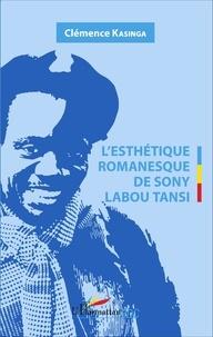 Clémence Kasinga - L'esthétique romanesque de Sony Labou Tansi.