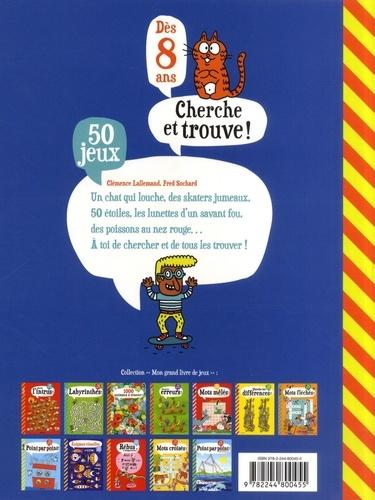 Cherche et trouve !. 50 jeux