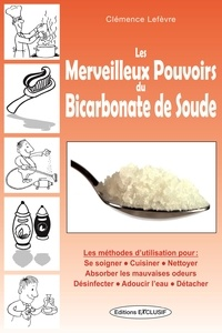 Les merveilleux pouvoirs du bicarbonate de soude.pdf