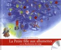 Clémence Lesage et Hans Christian Andersen - La Petite fille aux allumettes - Suivi du Bonhomme de neige. 1 CD audio