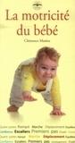 Clémence Matéos - La motricité du bébé.