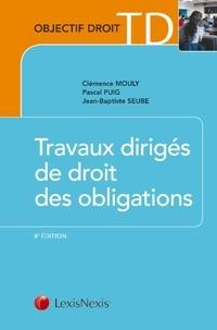 Clémence Mouly et Pascal Puig - Travaux dirigés de droit des obligations.