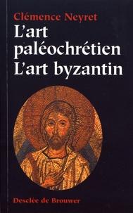 Clémence Neyret - Art paléochrétien, art byzantin.