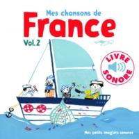 Mes chansons de France- Volume 2 - Clémence Pénicaud |