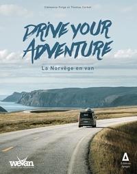 Clémence Polge et Thomas Corbet - Drive your adventure - La Norvège en van.