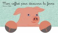Clémence Pollet - Mon coffret pour découvrir la ferme - Les  grands animaux de la ferme ; Les petits animaux de la ferme ; Les travaux de la ferme ; Les engins de la ferme.