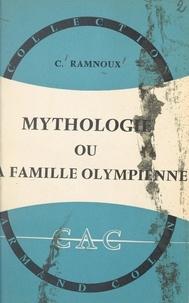 Clémence Ramnoux et Gaston Bachelard - Mythologie - Ou La famille olympienne.