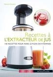 Clémence Roquefort - Recettes à l'extracteur de jus.