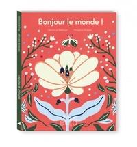 Clémence Sabbagh et Margaux Grappe - Bonjour le monde !.