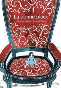 Clémence Sabbagh et Françoise Rogier - La bonne place.