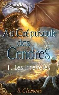 Clemens Siana - Au Crépuscule des Cendres.