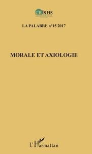Clément Akpoué - La palabre N° 15/2017 : Morale et axiologie.