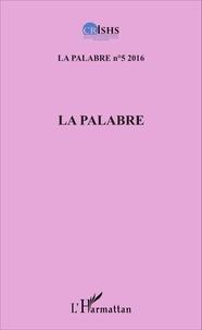 Clément Akpoué et Patrice Jean Aké - La palabre N° 5/2016 : .