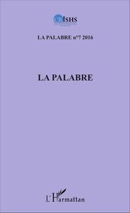 Clément Akpoué et Patrice Jean Aké - La palabre N° 7/2016 : .