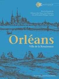 Clément Alix et Marie-Luce Demonet - Orléans - Ville de la Renaissance.