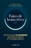 Clément Bacle et Frédéric Chapelle - Faites de beaux rêves.