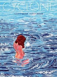 Clément Baloup et Marion Mousse - Cyclone.