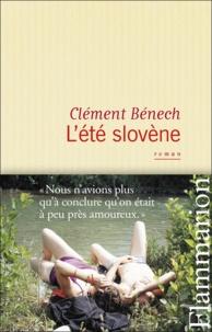 Clément Bénech - L'été slovène.