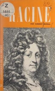 Clément Borgal et Pierre de Boisdeffre - Racine.
