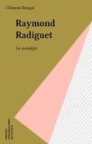 Clément Borgal - Raymond Radiguet - La nostalgie.