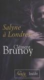 Clément Brunoy - Salyne à Londres.