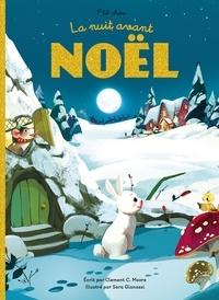 Clement c. Moore et Sara Gianassi - P'tit Chou  : La nuit avant Noël.