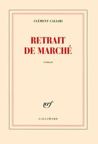 Clément Caliari - Retrait de marché.