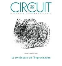 Clément Canonne et Maxime McKinley - Circuit - Volume 30 numéro 2 - Le continum de l'improvisation.