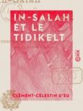 Clément-Célestin d' Eu - In-Salah et le Tidikelt - Journal des opérations.