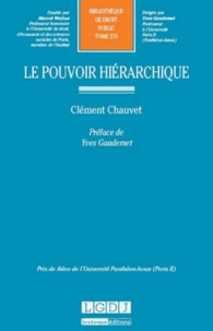 Clément Chauvet - Le pouvoir hiérarchique.