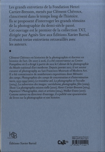 La voix du voir. Les grands entretiens de la fondation Henri Cartier-Bresson