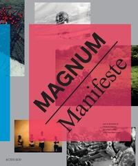 Clément Chéroux et Clara Bouveresse - Magnum Manifeste.