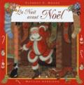 Clement Clarke Moore et Matilda Harrison - La nuit avant Noël.