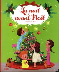 Clement Clarke Moore et Emmanuelle Colin - La nuit avant Noël.