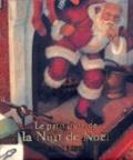 Clement Clarke Moore et Christian Birmingham - La nuit de Noël.