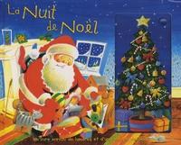 Clement-Clarke Moore et Stephen Holmes - La Nuit de Noël - Un livre enrichi de lumières et d'une musique de Noël.