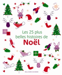 Clement-Clarke Moore et Anita Lobel - Les 25 plus belles histoires de Noël.