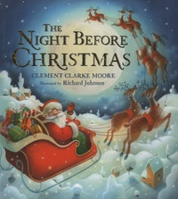 Clement Clarke Moore - The Night Before Christmas.