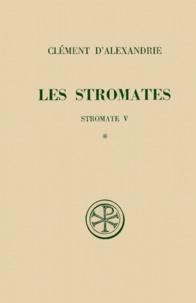 Clément d'Alexandrie et Alain Le Boulluec - .