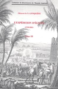 Goodtastepolice.fr L'expédition d'Egypte (1798-1801) - Tome 3 Image