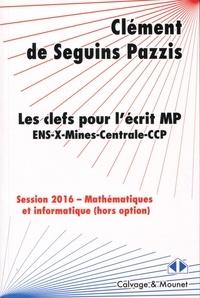 Les clefs pour lécrit MP - Mathématiques et informatique hors option.pdf